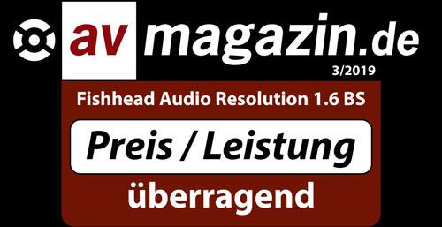 Test: Fishhead Audio Resolution 1.6 BS von AV-Magazin - Preis / Leistung überragend